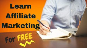 You can learn affiliate marketing for free