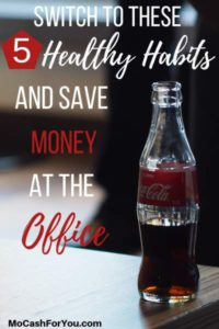 Switch to Healthy Habits for Workplace and Save money