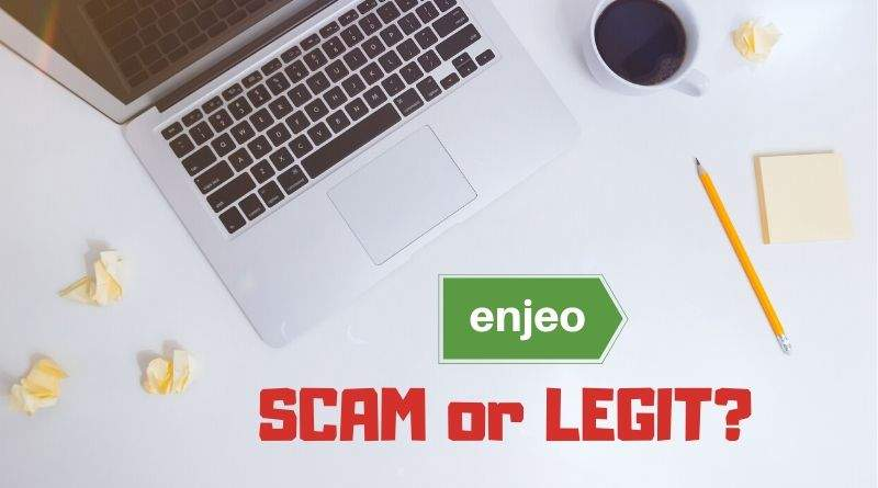 Enjeo Scam or Legit
