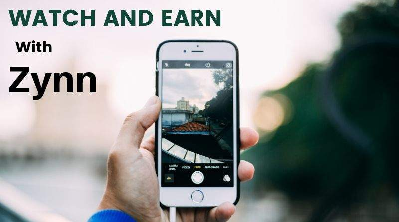 Zynn Review - Earn watching video